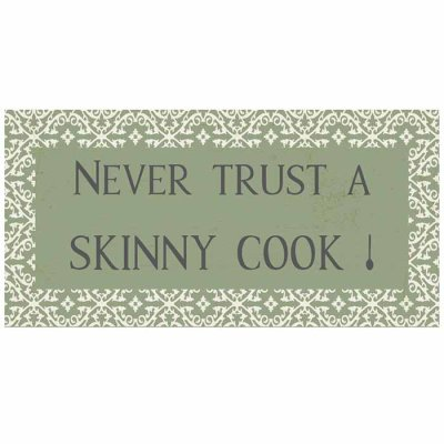 Magnet Never trust a skinny cook!